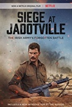 The Siege of Jadotville จาด็อทวิลล์ สมรภูมิแผ่นดินเดือด