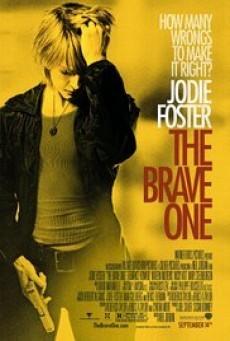 The Brave One เดอะ เบรฟ วัน หัวใจเธอต้องกล้า