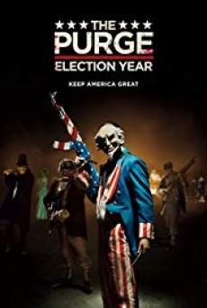 The Purge 3 Election Year ( คืนอำมหิต 3 ปีเลือกตั้งโหด )
