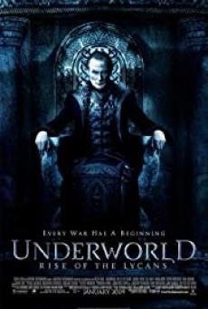 Underworld: Rise of the Lycans สงครามโค่นพันธุ์อสูร: ปลดแอกจอมทัพอสูร (ภาค 3)