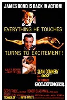 James Bond 007 ภาค 3 Goldfinger จอมมฤตยู 007 (1964)