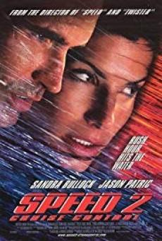 Speed 2 Cruise Control สปีด 2 เร็วกว่านรก (1997)