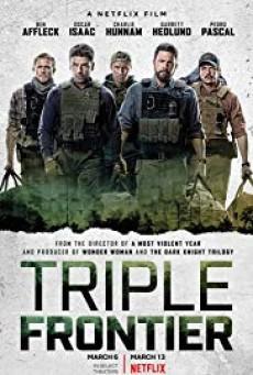 Triple Frontier ปล้น ล่า ท้านรก
