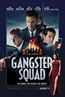 Gangster Squad แก๊งสเตอร์ สควอด หน่วยกุดหัวแก๊งสเตอร์