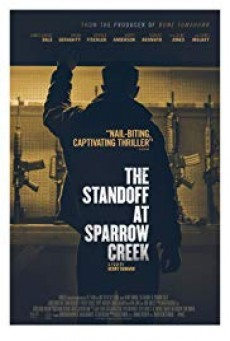 The Standoff at Sparrow Creek เผชิญหน้า ล่าอำมหิต