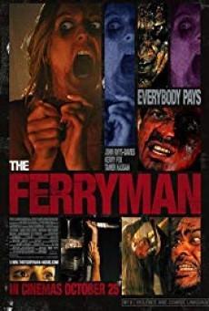 The Ferryman อมนุษย์กระชากวิญญาณ